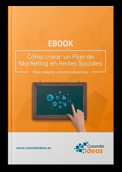 Redes Sociales en colegios. Cómo crear un plan de marketing de redes sociales para colegios