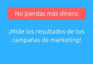 Métricas campañas de marketing resultados