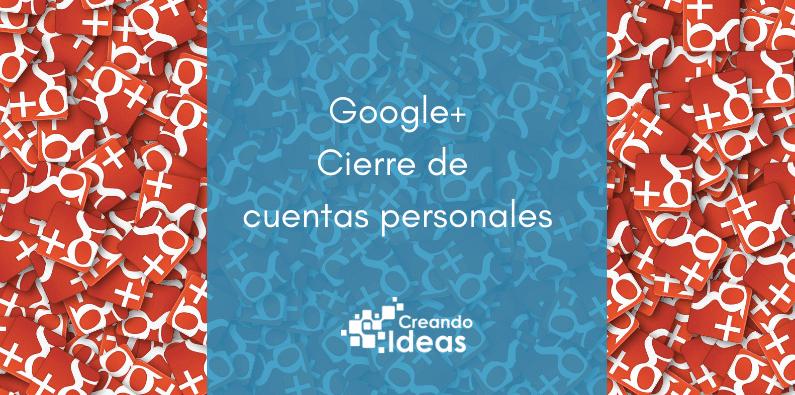 Cierre Google Plus2