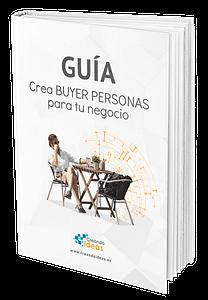 Guía para crear BUYER PERSONAS para tu negocio