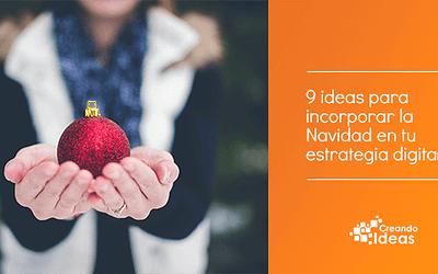 9 ideas para incorporar la Navidad en tu estrategia digital