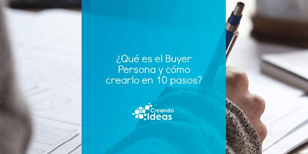 Cómo crear a tu buyer persona