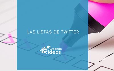 ¿Qué son y para qué sirven las listas de Twitter?