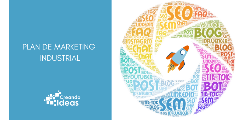 Cómo crear un Plan de Marketing Industrial desde cero