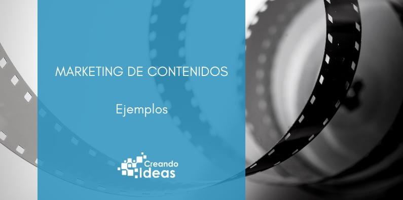 Ejemplos de marketing de contenidos que inspiran