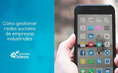 Cómo gestionar redes sociales de empresas industriales
