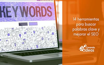 14 herramientas para buscar palabras y mejorar el SEO